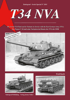 T 34 NVA The Soviet T-34 Tank and its Variants in Service with the East German Army (NVA) - 1