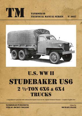 U.S. WWII Studebaker US6 2 1/2-Ton 6x6 & 6x4 Trucks - 1