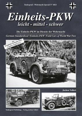 Einheits-PKW German Standardised 'Einheits-PKW' Field Cars of World War Two - 1