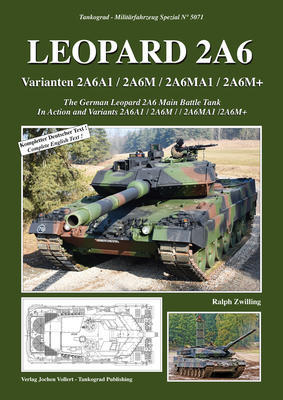 The German Leopard 2A6 Main Battle Tank In Action and Variants 2A6A1 / 2A6M / 2A6MA1 /2A6 - 1