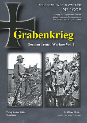 WWI Grabenkrieg German Trench Warfare vol.1 - 1