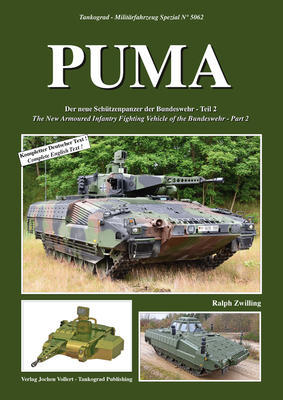 PUMA The New Armoured infantry Fighting Vehicle of the Bundeswehr - Part 2 - 1