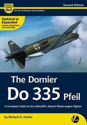 The Dornier Do 355 Pfeil - druhé rozšířené vydání - 1