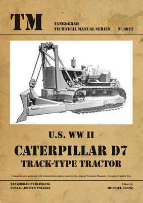 TM U.S. WWII Caterpillar D7 - 1
