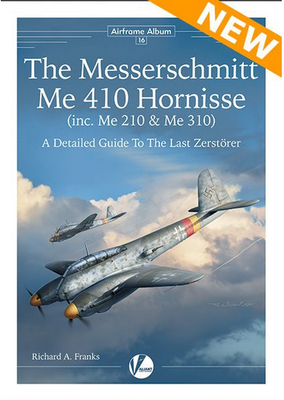 The Me 410 Hornisse A Detailed Guide To The Last Zerstörer - 1