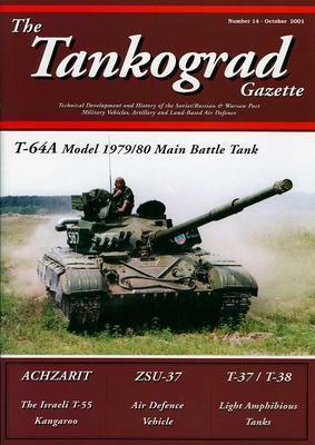 T-64A Model 1979/80 Main Battle Tank - The Tankograd Gazette 14 - 1