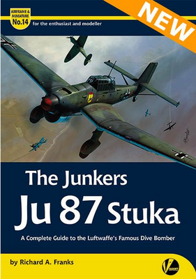 The Junkers Ju 87 Stuka - A Complete Guide To The Luftwaffe's Famous Dive Bomber - 1