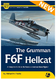 The Grumman F6F Hellcat – A Complete Guide To The Famous Amer - 1/3