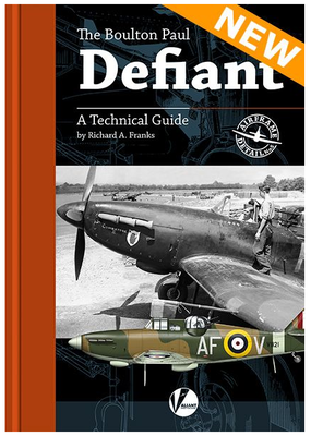 The Boulton-Paul Defiant – A Technical Guide - 1