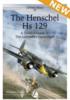 TheHenschelHs129 - Review of a new book Airframe&MiniatureNo.17