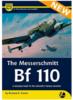The Messerschmitt Bf 110  – A Complete Guide - Recenze nové publikace Airframe & Miniature No.17