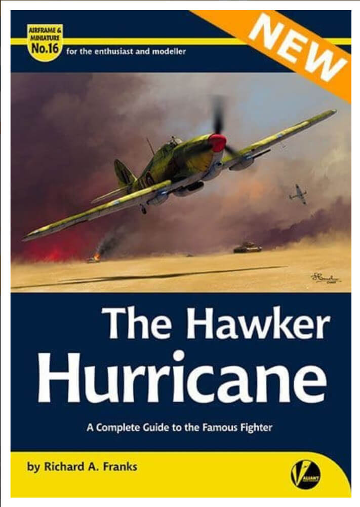 Airframe & Miniature No.16: The Hawker Hurricane  – A Complete Guide To The Famous Fighter  by Richard A. Franks 00